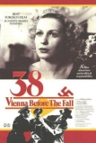 38: Vienna Before the Fall ('38, 1987)