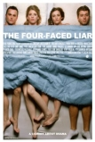 A köpönyegforgató (The Four-Faced Liar, 2010)