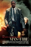 A t?zben edzett f�rfi (Man on Fire, 2004)