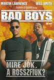 Bad Boys - Mire j�k a rossz fi�k? (Bad Boys, 1995)