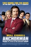 A híres - Ron Burgundy legendája (Anchorman: The Legend of Ron Burgundy, 2004)