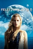 Felettünk a Föld (Another Earth, 2011)