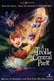 Egy troll New Yorkban (A Troll in Central Park, 1994)