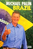 Brazil With Michael Palin (2012)