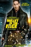 Bullet in the Face (2012)