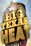 Big Texas Heat (2012)